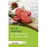 Das kleine Buch der inneren Ruhe