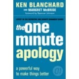 The One Minute Apology (The One Minute Manager): A Powerful Way to Make Things Better