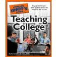 The Complete Idiot's Guide to Teaching College
