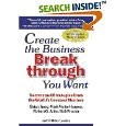 Create the Business Breakthrough You Want