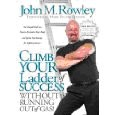 Climb Your Ladder of Success Without Running Out of Gas!