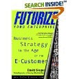 Futurize your Enterprise, Business Strategy in the Age of the E-Customer