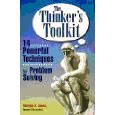 The Thinkers Toolkit, 14 … powerful tehniquesfor problem solving
