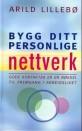 Bygg ditt personlige nettverk