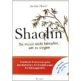 Shaolin - Premium - Du musst nicht kämpfen, um zu siegen