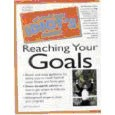 The Complete Idiot's Guide to Reaching Your Goals