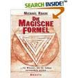 Die magische Formel. ...für Männer, die ihr Leben verwandeln wollen