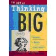 The Joy of Thinking Big