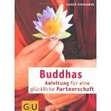 uddhas Anleitung für eine glückliche Partnerschaft