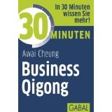 30 Minuten für Business Qigong