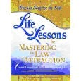 , Chicken Soup for the Soul Life Lessons for Mastering the Law of Attraction
