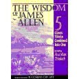 The wisdom of James Allen I